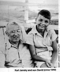 Karl Jansky and his son David.