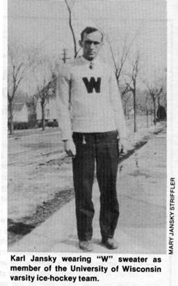 Karl Jansky wearing the 'W' sweater.